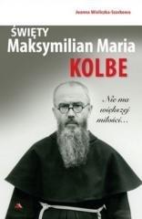 Święty Maksymilian Maria Kolbe - okładka książki