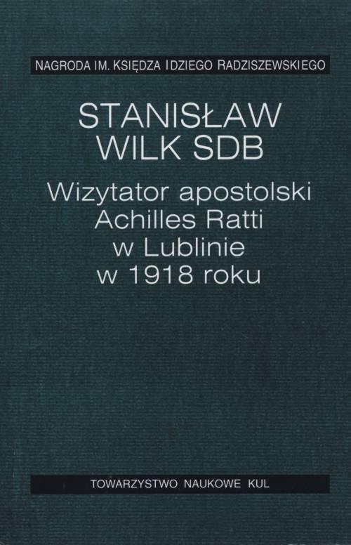 Wizytator apostolski Achilles Ratti - okładka książki