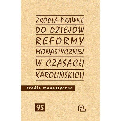 Źródła prawne do reformy monastycznej - okładka książki