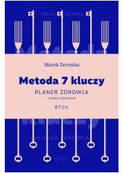 Metoda 7 kluczy. Planer zdrowia. - okładka książki