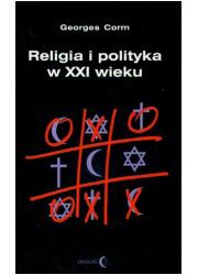 Religia i polityka w XXI wieku - okładka książki