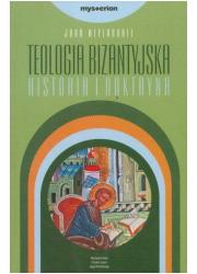 Teologia bizantyjska. Historia - okładka książki