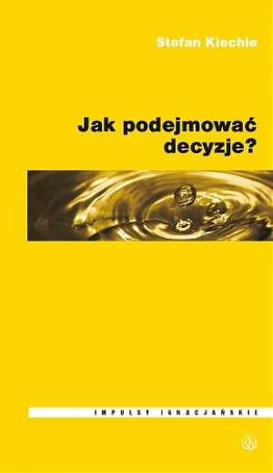 Jak podejmować decyzje? - okładka książki