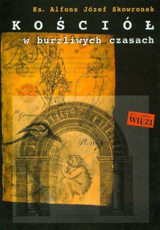 Kościół w burzliwych czasach - okładka książki