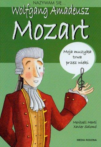 Nazywam się... Wolfgang Amadeusz - okładka książki