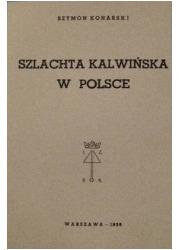 Szlachta kalwińska w Polsce - zdjęcie reprintu, mapy