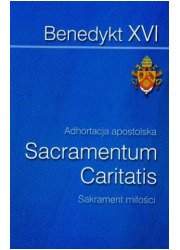 Sacramentum Caritatis. Adhortacja - okładka książki