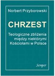 Chrzest. Teologiczne zbliżenia - okładka książki
