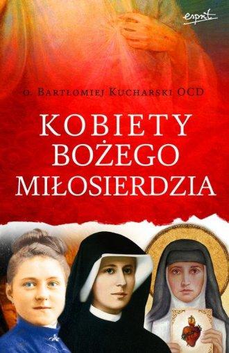 Kobiety Bożego Miłosierdzia - okładka książki