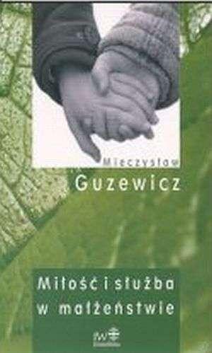 Miłość i służba w małżeństwie - okładka książki