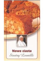 Nowe ciasta Siostry Leonilli - okładka książki
