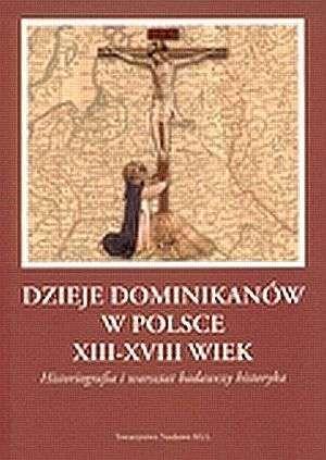 Dzieje dominikanów w Polsce XIII - okładka książki