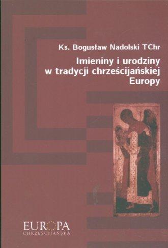 Imieniny i urodziny w tradycji - okładka książki