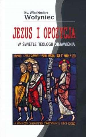Jezus i opozycja w świetle teologii - okładka książki