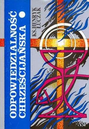 Odpowiedzialność chrześcijańska - okładka książki