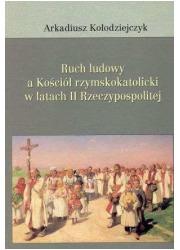 Ruch ludowy a Kościół rzymskokatolicki - okładka książki