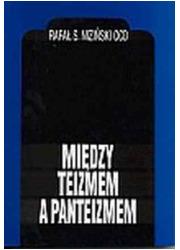 Między teizmem a panteizmem. Charlesa - okładka książki