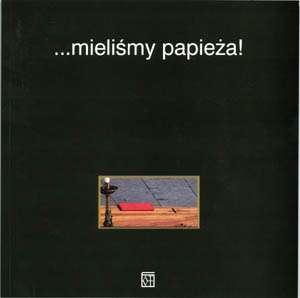 ... mieliśmy papieża! - okładka książki