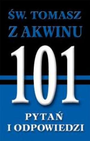Św. Tomasz z Akwinu. 101 pytań - okładka książki