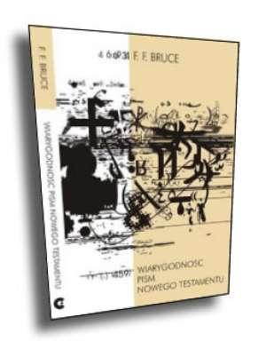 Wiarygodność pism Nowego Testamentu - okładka książki