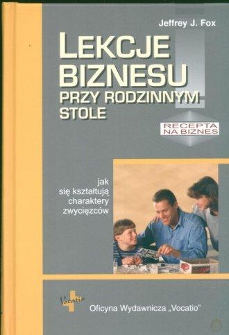 Lekcje biznesu przy rodzinnym stole. - okładka książki