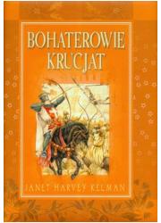 Bohaterowie krucjat - okładka książki