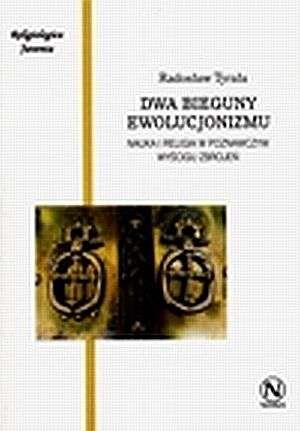Dwa bieguny ewolucjonizmu. Nauka - okładka książki