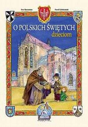 Pamiątka I Komunii Świętej. O polskich - okładka książki