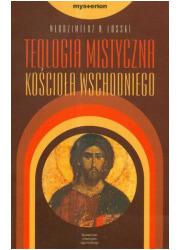 Teologia mistyczna Kościoła Wschodniego - okładka książki
