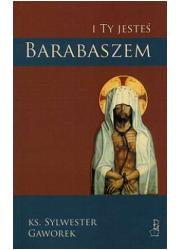 I ty jesteś Barabaszem - okładka książki