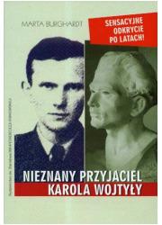 Nieznany przyjaciel Karola Wojtyły - okładka książki