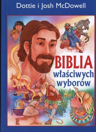 Biblia właściwych wyborów - okładka książki