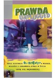 Prawda unplugged dla dziewczyn, - okładka książki