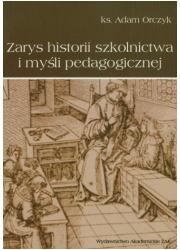 Zarys historii szkolnictwa i myśli - okładka książki