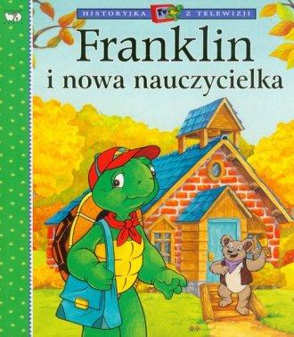 Franklin i nowa nauczycielka - okładka książki