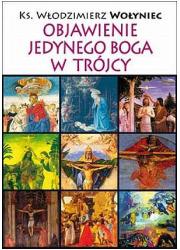 Objawienie Jedynego Boga w Trójcy - okładka książki