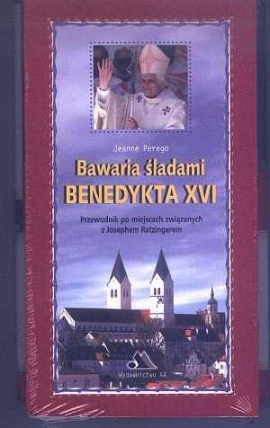 Bawaria śladami Benedykta XVI + - okładka książki