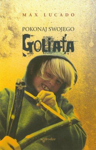 Pokonaj swojego Goliata - okładka książki