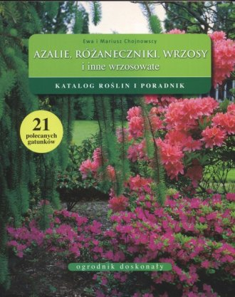 Azalie, różaneczniki, wrzosy. Katalog - okładka książki