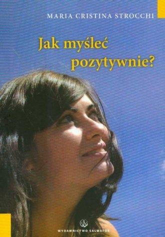 Jak myśleć pozytywnie? Autosugestia - okładka książki