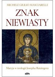 Znak Niewiasty. Maryja w teologii - okładka książki