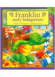 Franklin mały bałaganiarz - okładka książki