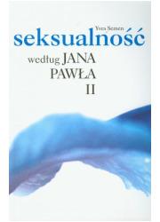 Seksualność według Jana Pawła II - okładka książki