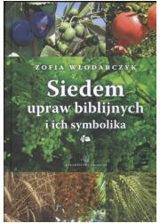 Siedem upraw biblijnych i ich symbolika - okładka książki