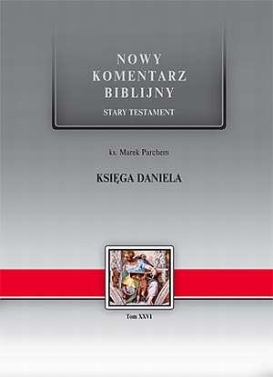 Księga Daniela. Seria: Nowy komentarz - okładka książki
