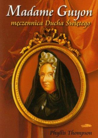 Madame Guyon - męczennica Ducha - okładka książki