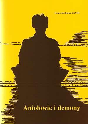Aniołowie i demony. Homo Meditans - okładka książki