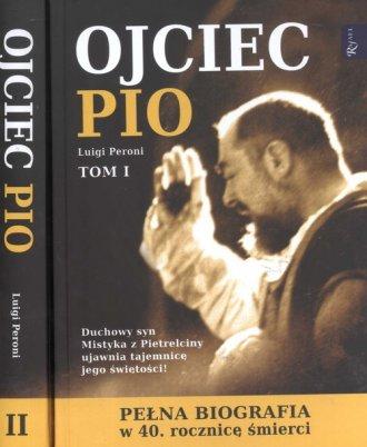 Ojciec Pio. Pełna biografia. Tom - okładka książki