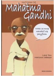 Nazywam się... Mahatma Gandhi - okładka książki