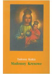 Madonny Kresowe i inne obrazy sakralne - okładka książki